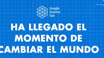 Abiertas las inscripciones de Google Science Fair para estudiantes de 13 a 18 años