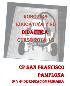 Robótica educativa y su didáctica: curso 2014/15