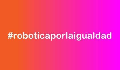 #roboticaporlaigualdad en Pamplona