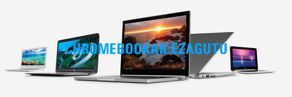 Chromebookak